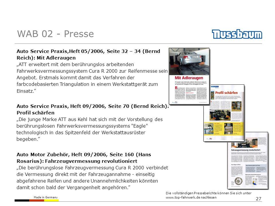 Made in Germany 27 Auto Service Praxis,Heft 05/2006, Seite 32 – 34 (Bernd Reich): Mit Adleraugen ATT erweitert mit dem berührungslos arbeitenden Fahrwerksvermessungssystem Cura R 2000 zur Reifenmesse sein Angebot.