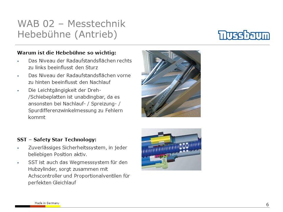 Made in Germany 6 Warum ist die Hebebühne so wichtig: Das Niveau der Radaufstandsflächen rechts zu links beeinflusst den Sturz Das Niveau der Radaufstandsflächen vorne zu hinten beeinflusst den Nachlauf Die Leichtgängigkeit der Dreh- /Schiebeplatten ist unabdingbar, da es ansonsten bei Nachlauf- / Spreizung- / Spurdifferenzwinkelmessung zu Fehlern kommt SST – Safety Star Technology: Zuverlässiges Sicherheitssystem, in jeder beliebigen Position aktiv.