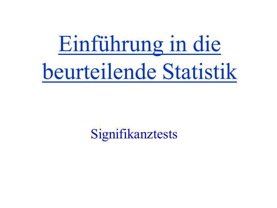 Einführung in die beurteilende Statistik Signifikanztests
