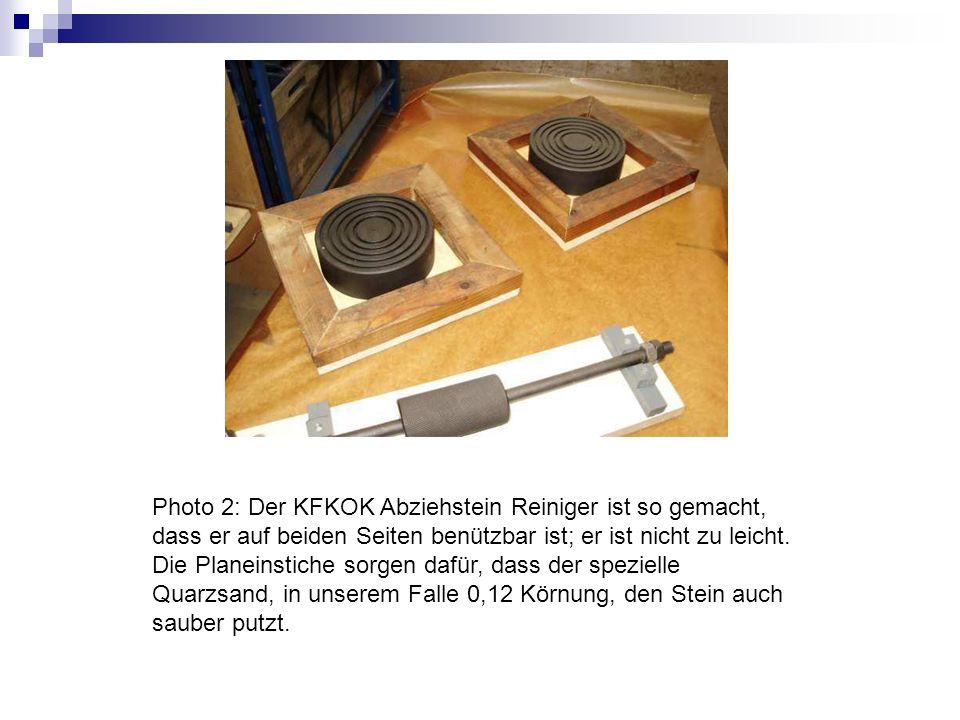 Photo 2: Der KFKOK Abziehstein Reiniger ist so gemacht, dass er auf beiden Seiten benützbar ist; er ist nicht zu leicht. Die Planeinstiche sorgen dafü