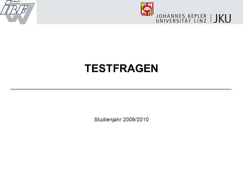 o.Univ.-Prof. Dr. Helmut PERNSTEINER 32 Testfragen 31 Wie kann der Leverage-Effekt erklärt werden.