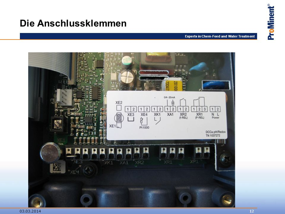 Experts in Chem-Feed and Water Treatment Die Anschlussklemmen 03.03.201412