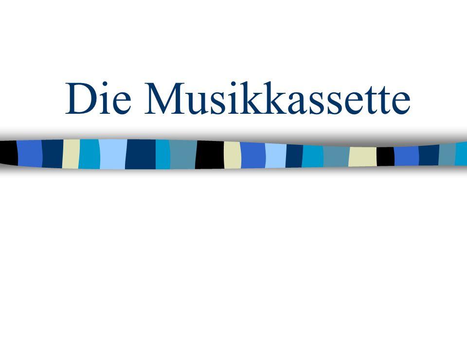 Die Musikkassette