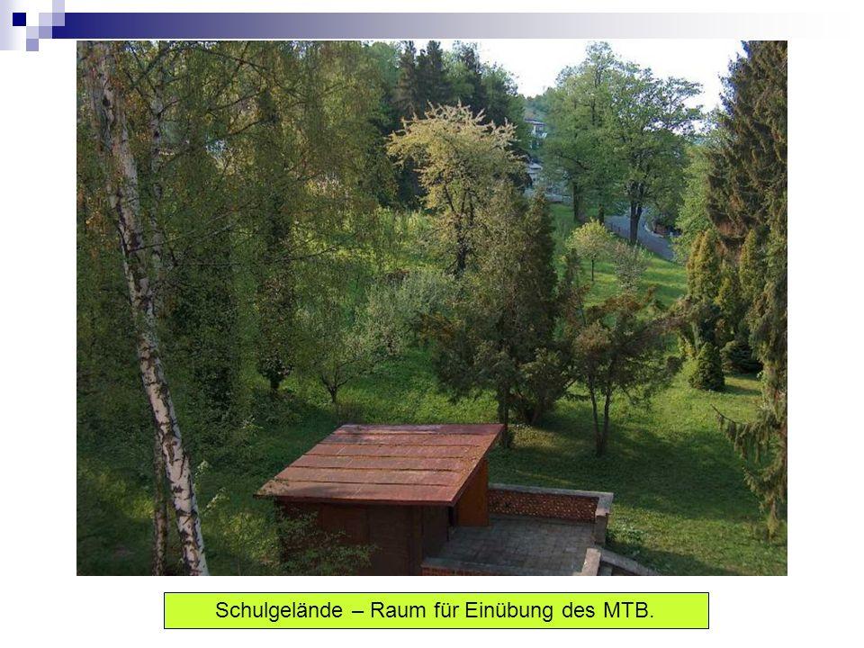 Schulgelände – Raum für Einübung des MTB.
