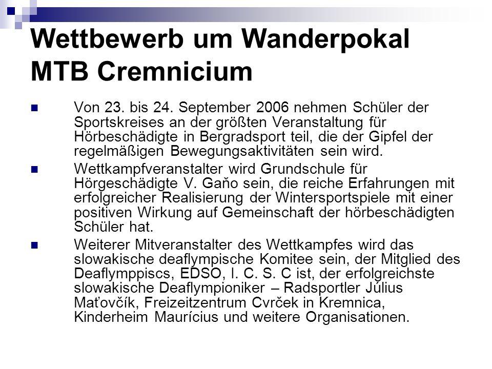 Wettbewerb um Wanderpokal MTB Cremnicium Von 23. bis 24.