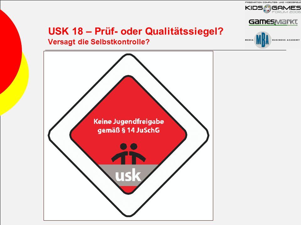 USK 18 – Prüf- oder Qualitätssiegel? Versagt die Selbstkontrolle?