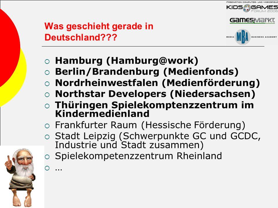 Was geschieht gerade in Deutschland??? Hamburg (Hamburg@work) Berlin/Brandenburg (Medienfonds) Nordrheinwestfalen (Medienförderung) Northstar Develope