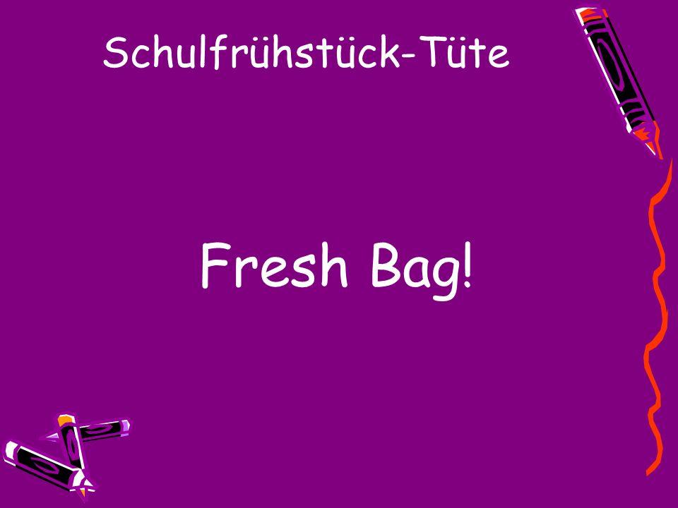 Schulfrühstück-Tüte Fresh Bag!