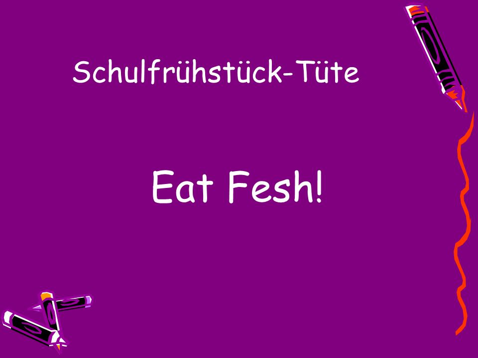 Schulfrühstück-Tüte Fit For School….. Eat Healthy!