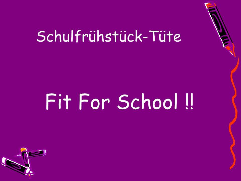 Schulfrühstück-Tüte Fit For School !!