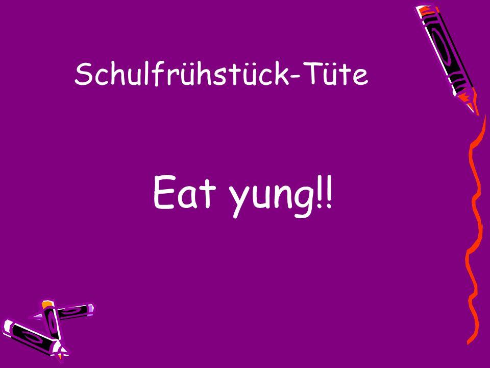 Schulfrühstück-Tüte Eat yung!!