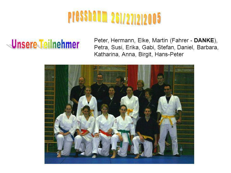 Peter, Hermann, Elke, Martin (Fahrer - DANKE), Petra, Susi, Erika, Gabi, Stefan, Daniel, Barbara, Katharina, Anna, Birgit, Hans-Peter