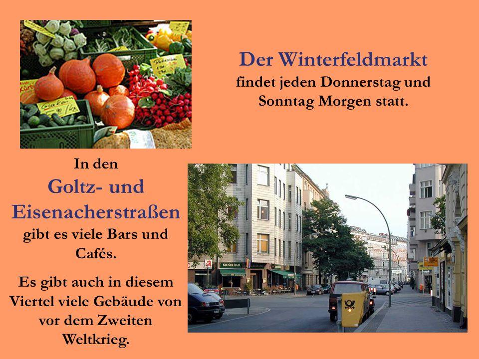 Der Winterfeldmarkt findet jeden Donnerstag und Sonntag Morgen statt.
