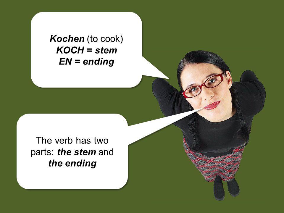 German subjects and verbs must also agree in both number and person. Zum Beispiel: kochen Ich koche. Du kochst. Er/sie/es kocht.