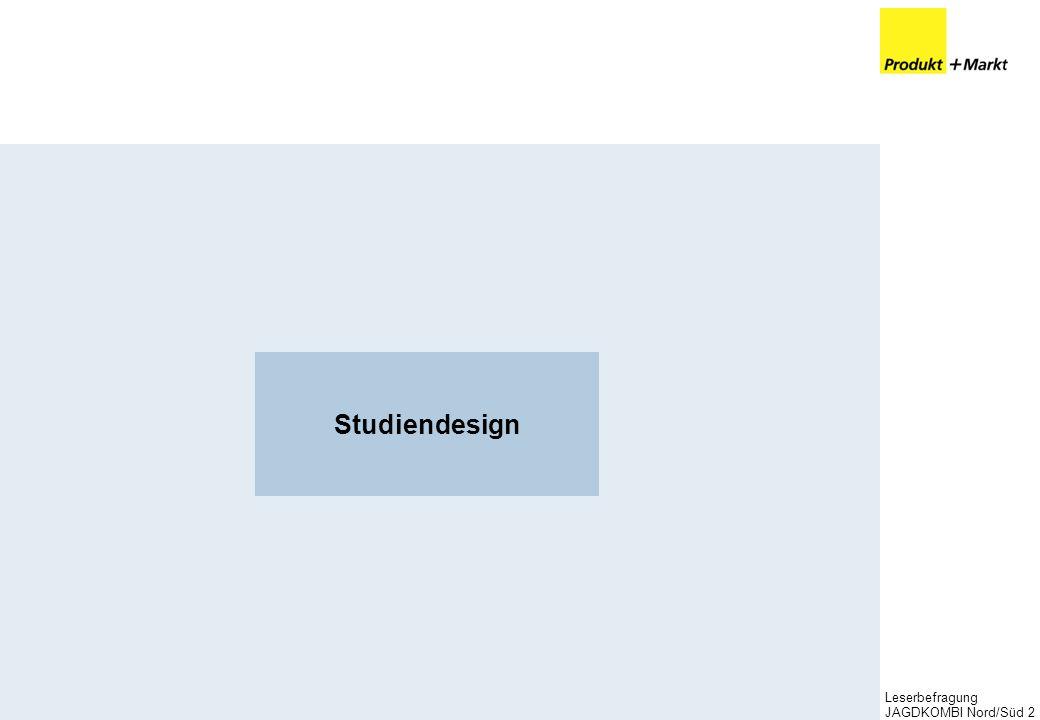 Leserbefragung JAGDKOMBI Nord/Süd2 Studiendesign