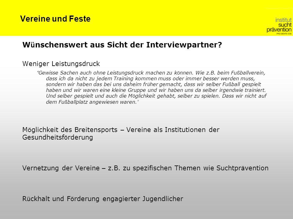 Vereine und Feste W ü nschenswert aus Sicht der Interviewpartner.