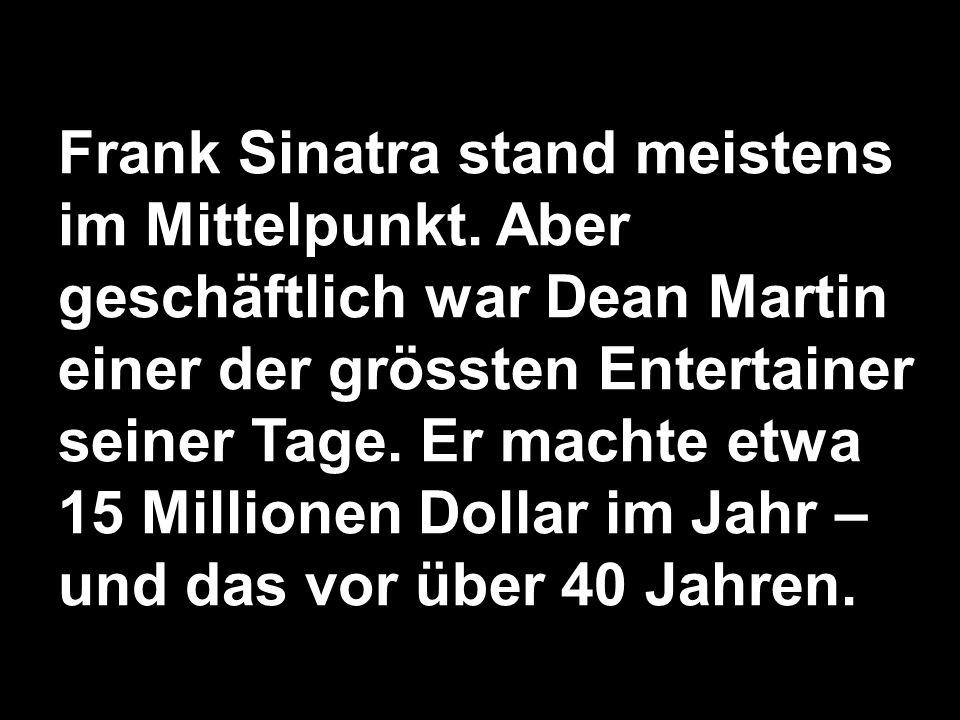 Frank Sinatra stand meistens im Mittelpunkt.
