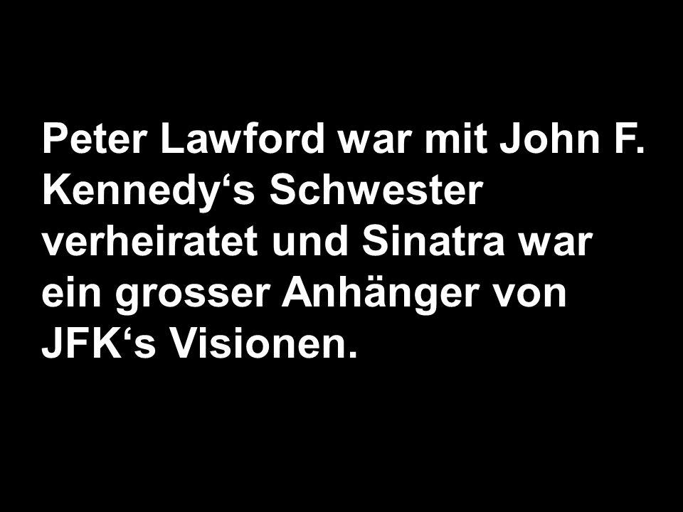 Peter Lawford war mit John F.