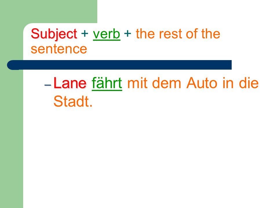 Subject Subject + verb + the rest of the sentence + second verb.