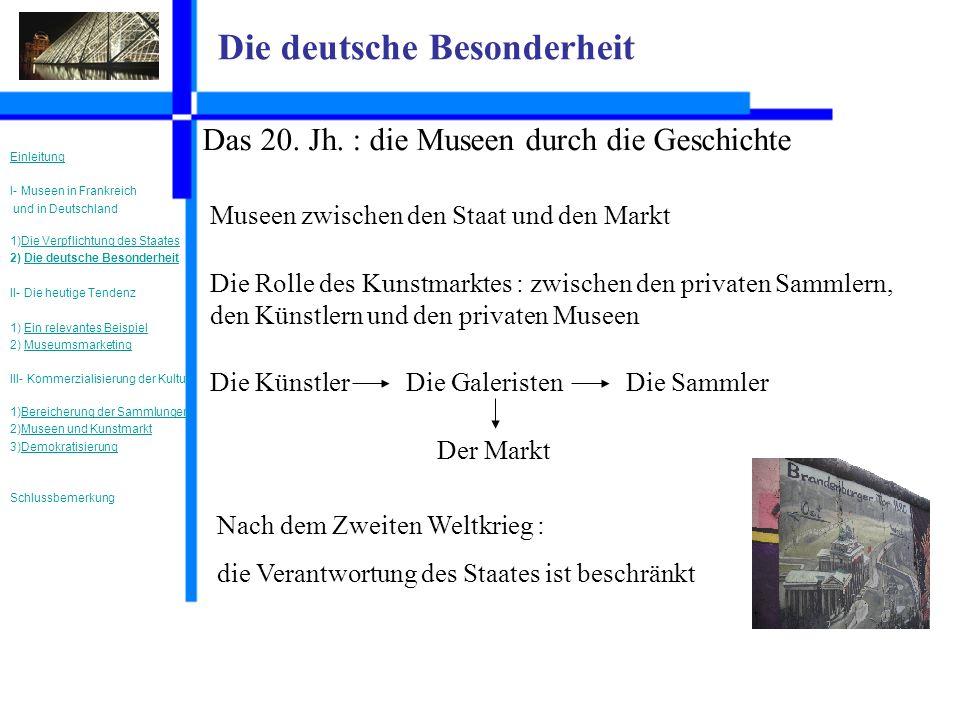 Die deutsche Besonderheit Das 20. Jh.