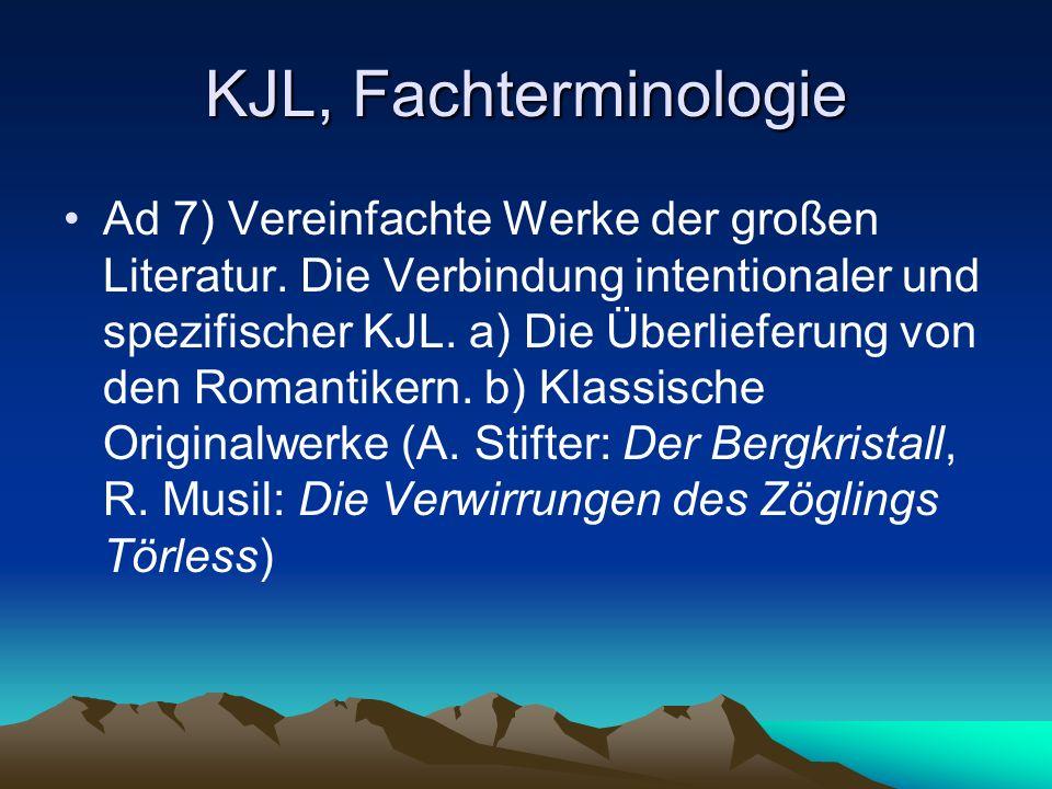 KJL, Fachterminologie Ad 7) Vereinfachte Werke der großen Literatur.