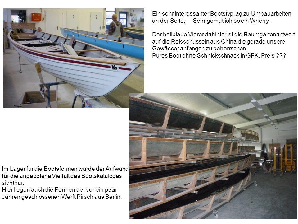 Ein sehr interessanter Bootstyp lag zu Umbauarbeiten an der Seite.