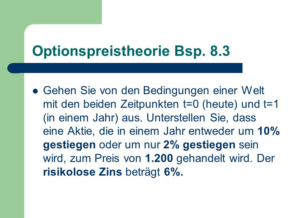 Optionspreistheorie Bsp.