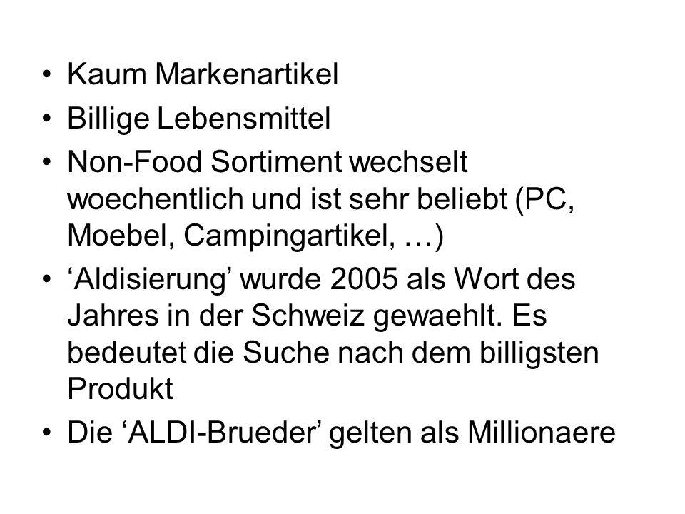 Kaum Markenartikel Billige Lebensmittel Non-Food Sortiment wechselt woechentlich und ist sehr beliebt (PC, Moebel, Campingartikel, …) Aldisierung wurd