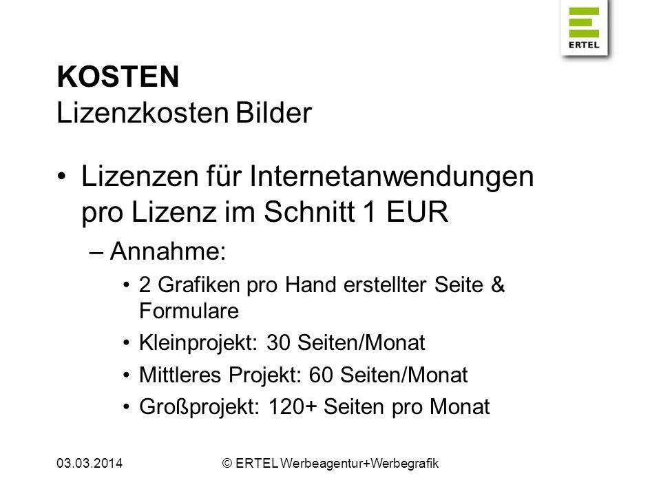 KOSTEN Lizenzkosten Bilder Lizenzen für Internetanwendungen pro Lizenz im Schnitt 1 EUR –Annahme: 2 Grafiken pro Hand erstellter Seite & Formulare Kle