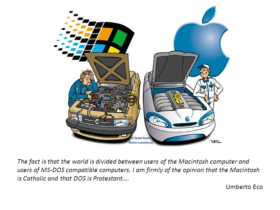 The fact is that the world is divided between users of the Macintosh computer and users of MS-DOS compatible computers. I am firmly of the opinion tha