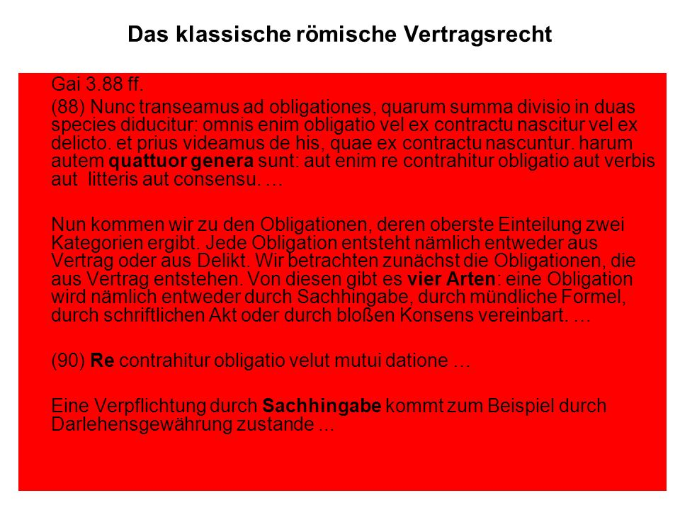 Das klassische römische Vertragsrecht Gai 3.88 ff.