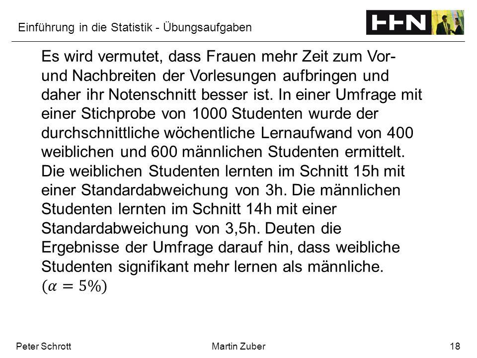 Einführung in die Statistik - Übungsaufgaben Peter SchrottMartin Zuber18