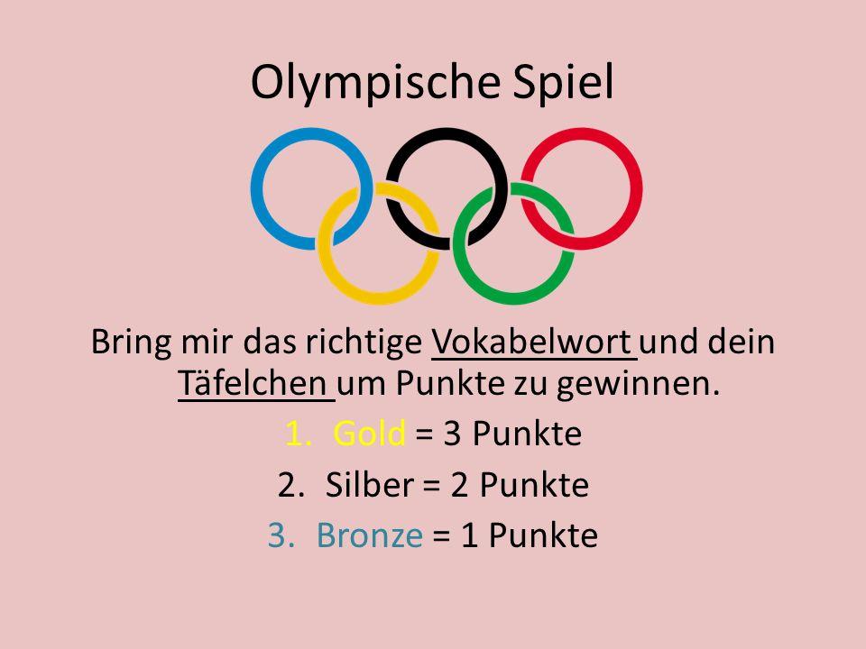 Olympische Spiel Bring mir das richtige Vokabelwort und dein Täfelchen um Punkte zu gewinnen.
