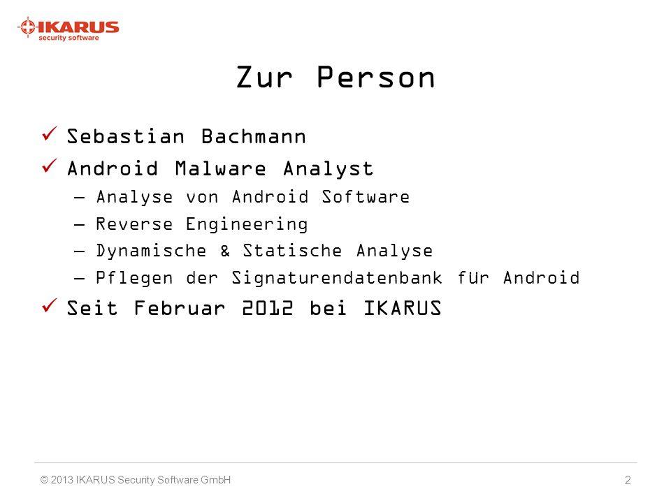 Android Malware 2012 1837% Anstieg 2011 zu 2012 von Mobile Malware Extremer Anstieg an PUA 43 © 2013 IKARUS Security Software GmbH