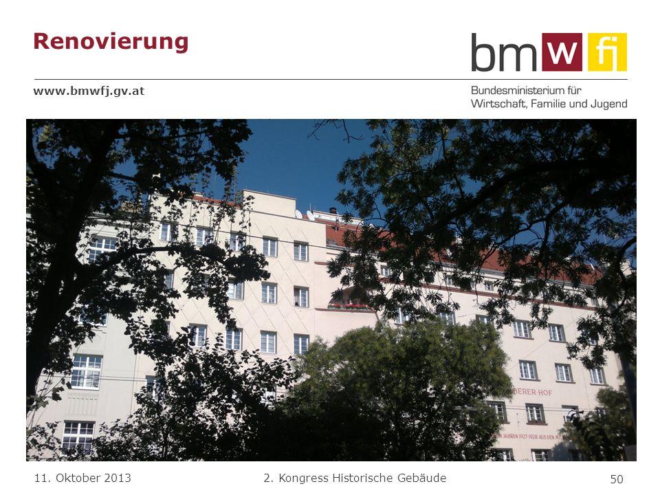 www.bmwfj.gv.at 2. Kongress Historische Gebäude 11. Oktober 2013 Renovierung 50