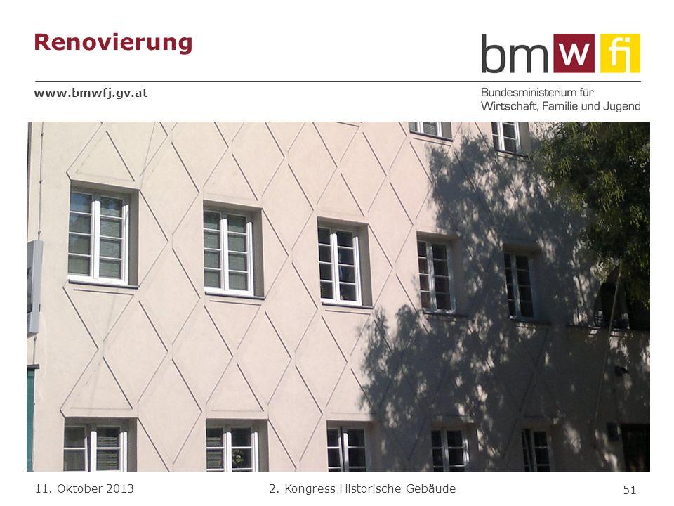 www.bmwfj.gv.at 2. Kongress Historische Gebäude 11. Oktober 2013 Renovierung 51