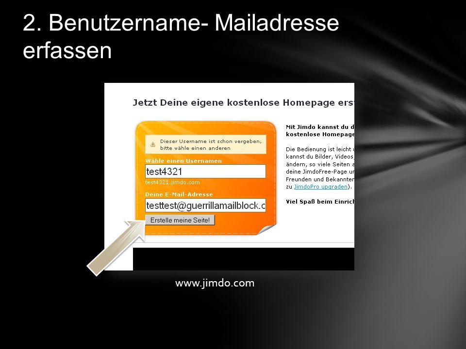 2. Benutzername- Mailadresse erfassen www.jimdo.com