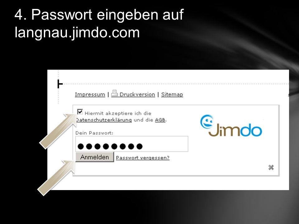 4. Passwort eingeben auf langnau.jimdo.com www..com