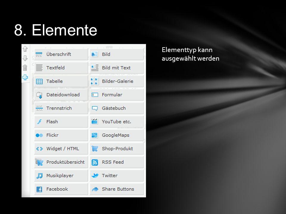 8. Elemente Elementtyp kann ausgewählt werden