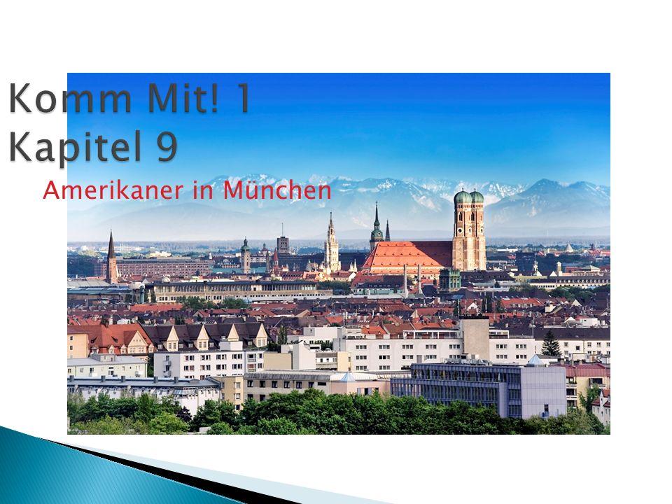 Komm Mit! 1 Kapitel 9 Amerikaner in München