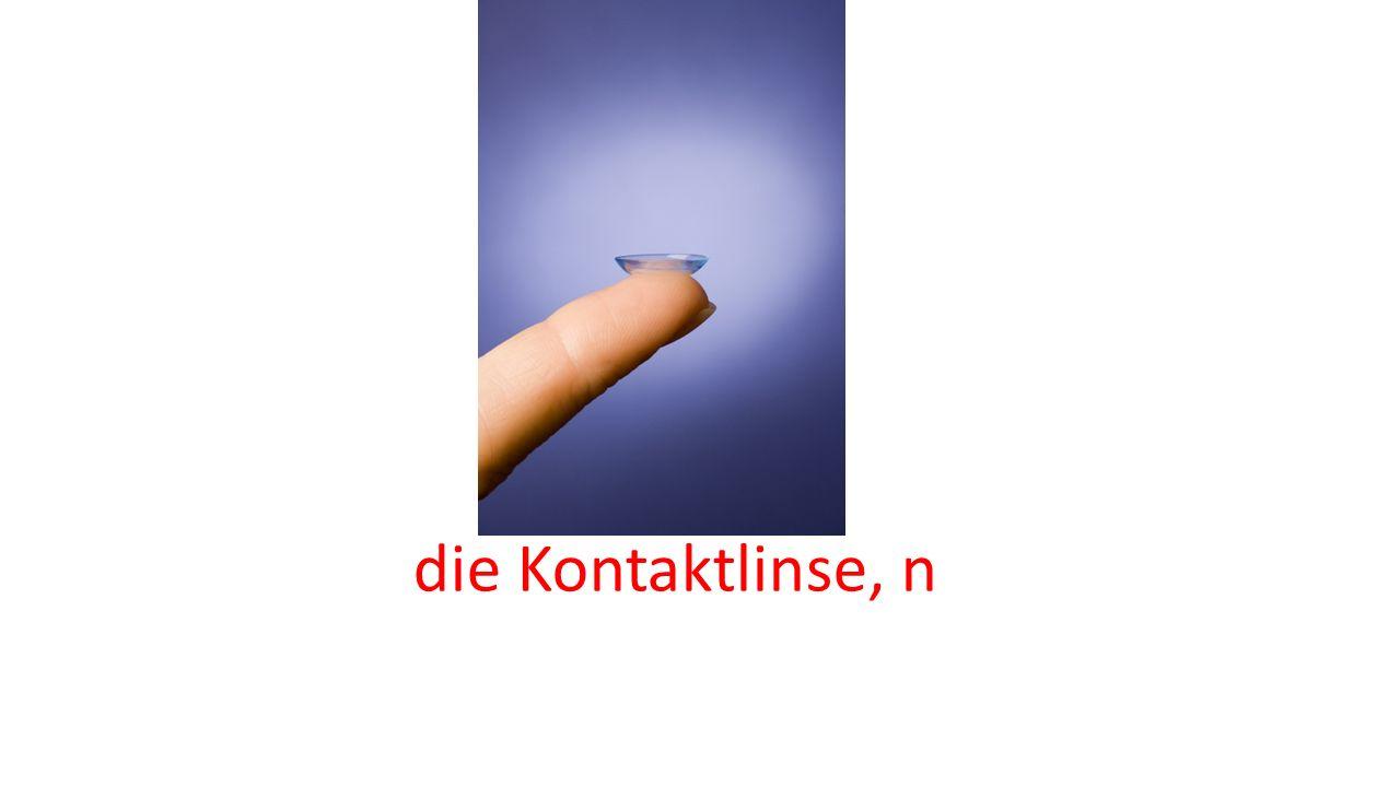 die Kontaktlinse, n