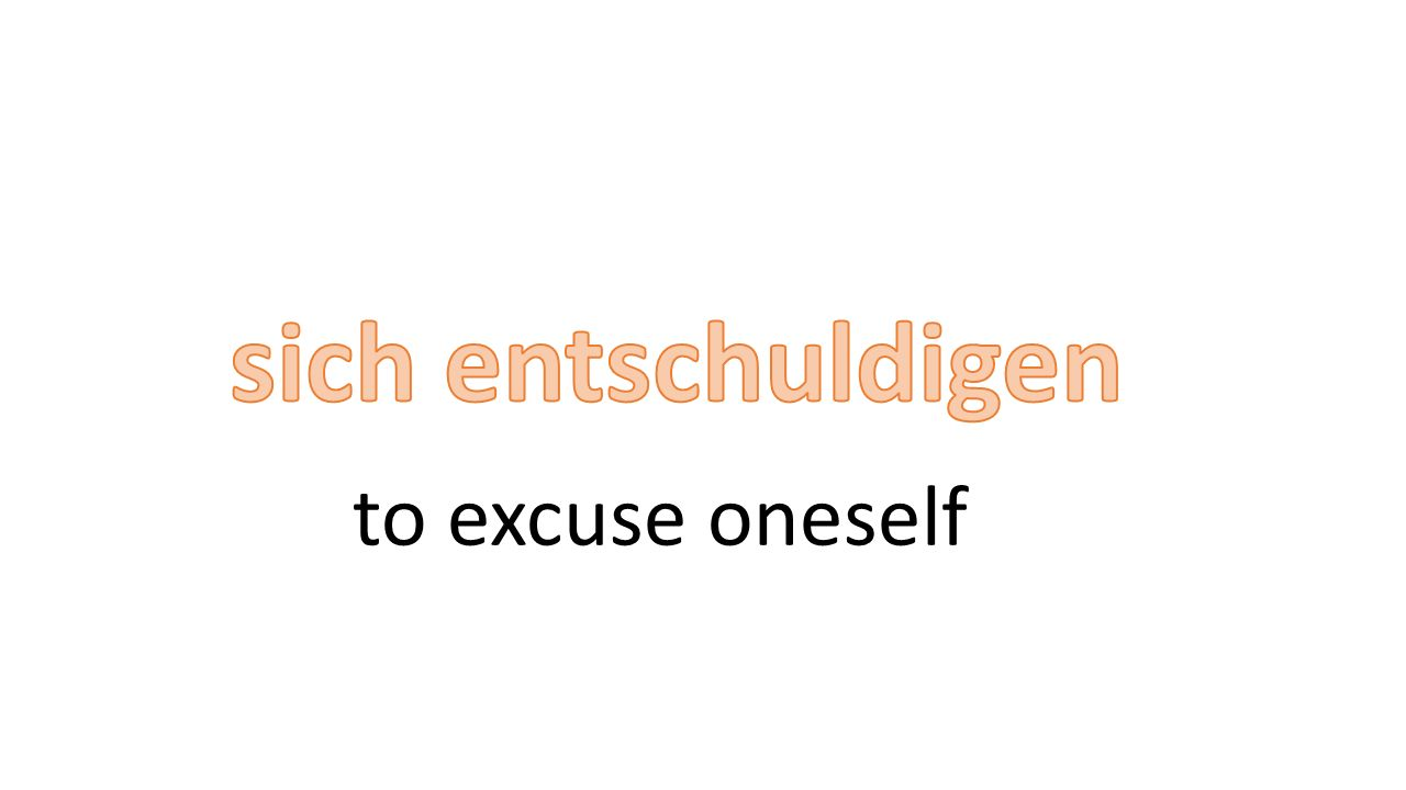 to excuse oneself