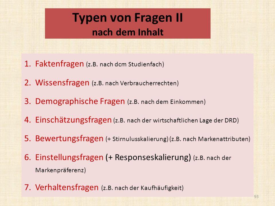 Typen von Fragen II nach dem Inhalt 1.Faktenfragen (z.B.