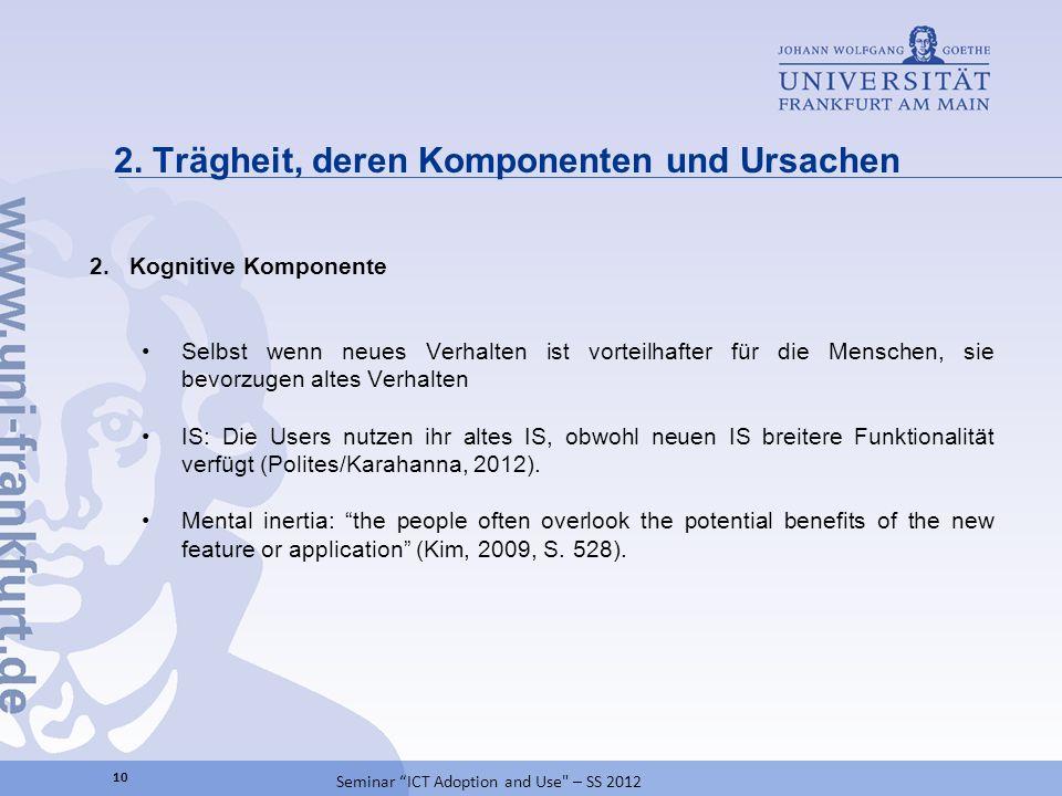 2. Trägheit, deren Komponenten und Ursachen 10 Seminar ICT Adoption and Use