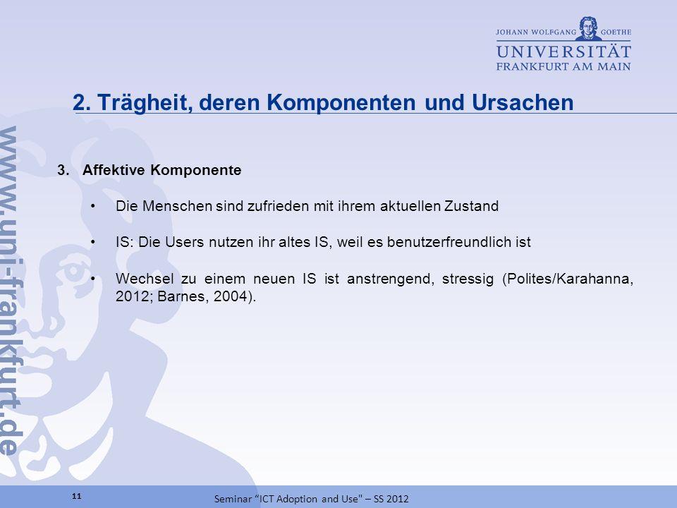 2. Trägheit, deren Komponenten und Ursachen 11 Seminar ICT Adoption and Use