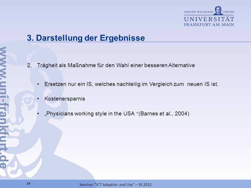 3. Darstellung der Ergebnisse 19 Seminar ICT Adoption and Use