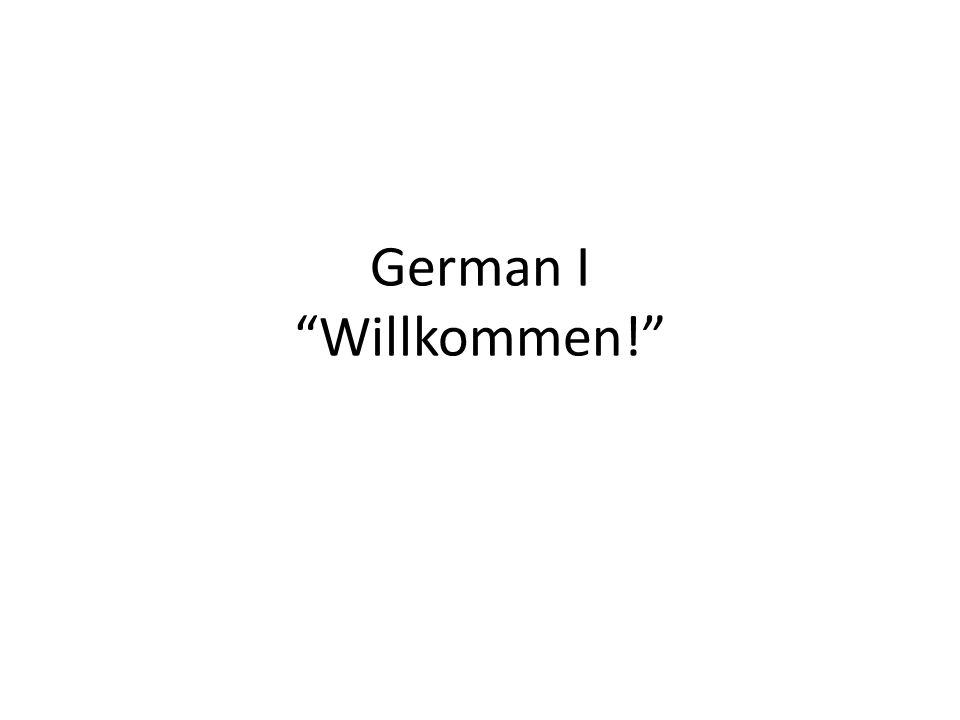 German I Willkommen!