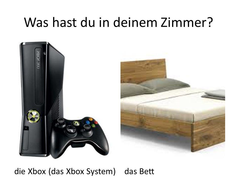 Was hast du in deinem Zimmer? die Xbox (das Xbox System) das Bett