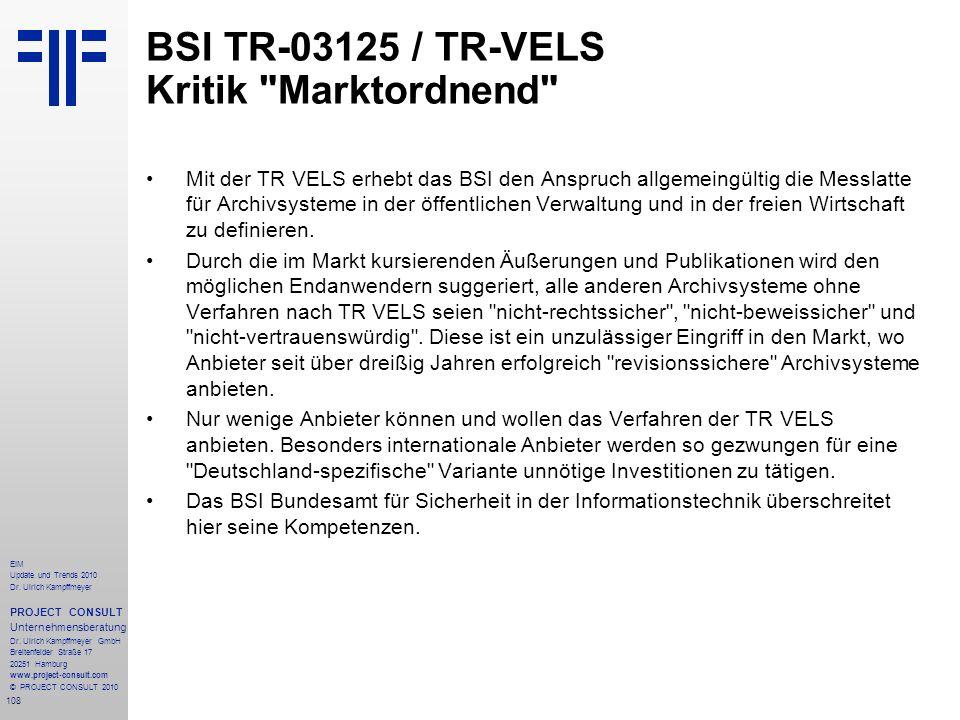 108 EIM Update und Trends 2010 Dr. Ulrich Kampffmeyer PROJECT CONSULT Unternehmensberatung Dr. Ulrich Kampffmeyer GmbH Breitenfelder Straße 17 20251 H