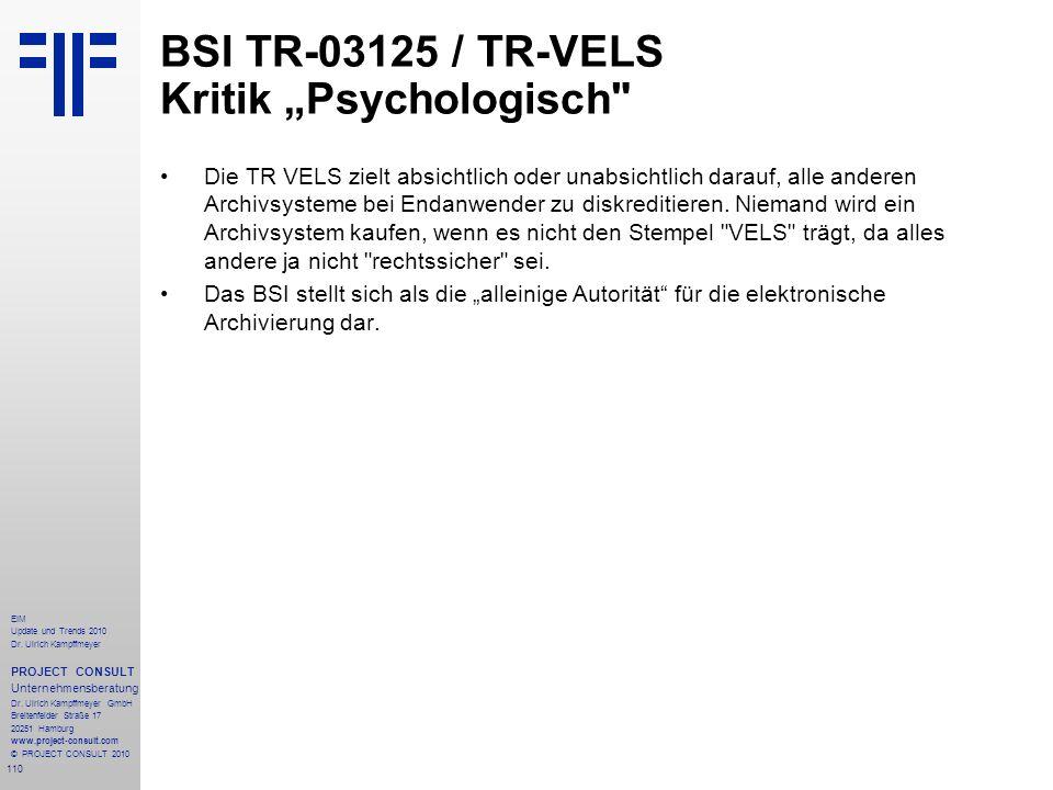 110 EIM Update und Trends 2010 Dr. Ulrich Kampffmeyer PROJECT CONSULT Unternehmensberatung Dr. Ulrich Kampffmeyer GmbH Breitenfelder Straße 17 20251 H